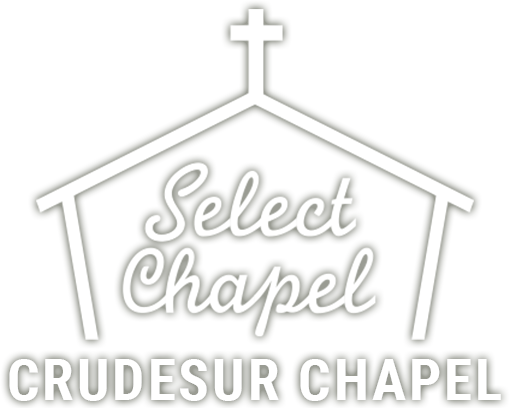 Select Chapel CRUDESUR CHAPEL